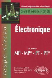 Electronique 2e Annee Mp-Mp*-Pt-Pt* Cours Et Exercices Corriges - Intérieur - Format classique