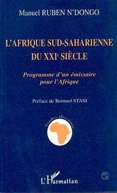 L'Afrique Sud-Saharienne Du Xxi Siecle - Intérieur - Format classique