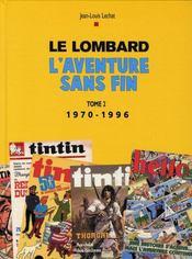 Le Lombard, l'aventure sans fin t.2 ; 1970-1996 - Intérieur - Format classique