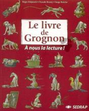Le livre de Grognon - Couverture - Format classique