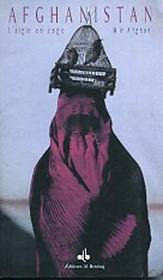 Afghanistan, l'aigle en cage - Intérieur - Format classique