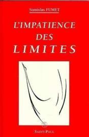 L'Impatience Des Limites - Petit Traite Du Firmament - Couverture - Format classique