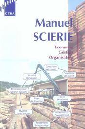 Manuel Scierie: Economie, Gestion, Organisation. Pole Bois Siage Emballage 2003 - Intérieur - Format classique