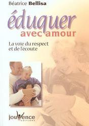Eduquer avec amour - Intérieur - Format classique