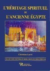 L'héritage spirituelle de l'ancienne égypte - Couverture - Format classique