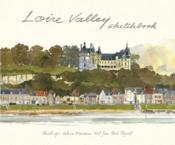Loire Valley Sketchbook /Anglais - Couverture - Format classique