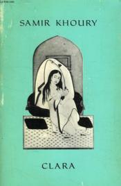 Clara, Ou Le Pain De L'Amertume - Couverture - Format classique