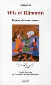 Wis et Râmmin ; roman d'amour persan - Couverture - Format classique