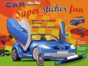 Car studio super sticker fun - Couverture - Format classique
