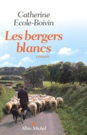 Les bergers blancs - Couverture - Format classique