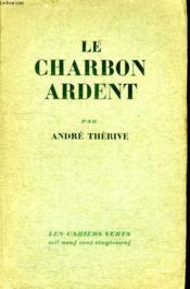 Le Charbon Ardent. - Couverture - Format classique