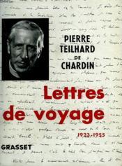 Lettres De Voyage. 1923-1955. - Couverture - Format classique