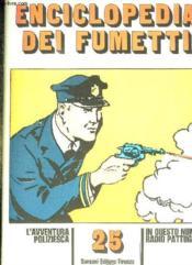 Enciclopedia Dei Fumetti N° 25 Il Monde Animale, L Avventura Poliziesca, Radio Pattuglia... Texte En Italien. - Couverture - Format classique
