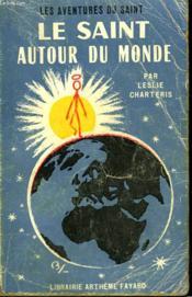 Le Saint Autour Du Monde. Les Aventures Du Saint N° 57. - Couverture - Format classique