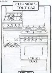 Guide D'Utilisation - Cuisiniere Tout Gaz - Ach 200 Standard - Ach 201 Luxe - Couverture - Format classique