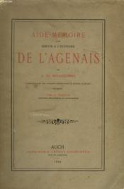 AIDE-MEMOIRE POUR SERVIR A L'HISTOIRE DE L'AGENAIS. Complété par des notices empruntées à divers auteurs et édité par Georges Tholin. - Couverture - Format classique