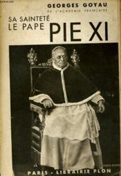 Sa Saintete Le Pape Pie Xi - Couverture - Format classique