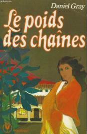 Le Poids Des Chaines - Couverture - Format classique