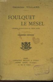 Foulquet Le Mesel - Legende Dramatique En Trois Actes - Couverture - Format classique