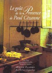 Le Gout De La Provence De Paulcezanne - Intérieur - Format classique