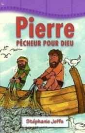 Pierre, Pecheur Pour Dieu - Couverture - Format classique