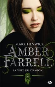 Amber Farrell T.2 ; la voix du dragon - Couverture - Format classique