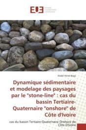 Dynamique sedimentaire et modelage des paysages par le