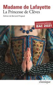 La princesse de Clèves ; dossier spécial bac 2021 - Couverture - Format classique