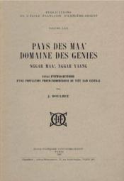 Pays des Maa ; domaine des génies Nggar Maa, Nggar Yang ; essai d'éthno-histoire d'une population proto-indochinoise du Viet-nam - Couverture - Format classique