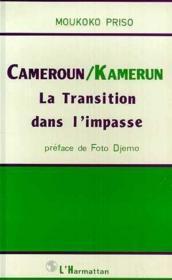 Cameroun / Kamerun la transition dans l'impasse - Couverture - Format classique