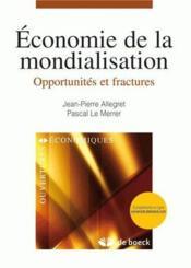 Économie de la mondialisation ; opportunités et fractures - Couverture - Format classique