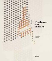 Posthume sur mesure - Intérieur - Format classique