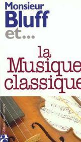 Monsieur Bluff Et Musiq Classi - Intérieur - Format classique