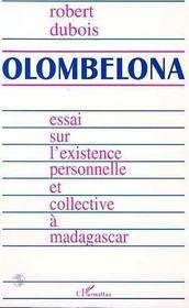 Olombelona ; Essai Sur L'Existence Personnelle Et Collective A Madagascar - Intérieur - Format classique