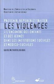 Prevenir Reperer Et Traiter Les Violences A Lencontre Des Enfants Et Des Jeunes - Intérieur - Format classique