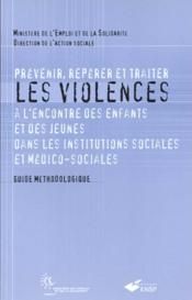 Prevenir Reperer Et Traiter Les Violences A Lencontre Des Enfants Et Des Jeunes - Couverture - Format classique