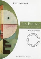Les parents dans le thème de naissance - Couverture - Format classique