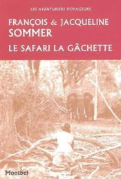 Le safari la gachette - Couverture - Format classique