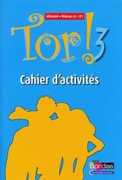 telecharger TOR T.3 – allemand – A2 – B1 – cahier d'activites (edition 2009) livre PDF en ligne gratuit