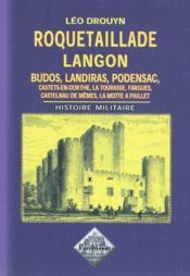 Roquetaillade, langon, budos, landiras, podensac ; histoire militaire - Couverture - Format classique