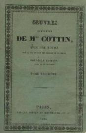 Oeuvres complétes de Mme Cottin, avec une notice sur la vie et sur les écrits de l'auteur, tome 3 - Couverture - Format classique