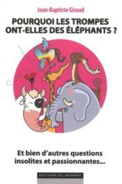 Pourquoi les trompes ont-elles des éléphants ? - Couverture - Format classique