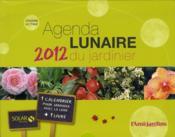 telecharger Agenda lunaire 2012 du jardinier livre PDF/ePUB en ligne gratuit