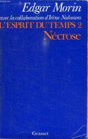 L Esprit Du Temps 2. Necrose. - Couverture - Format classique