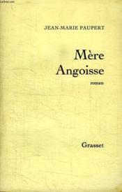 Mere Angoisse. - Couverture - Format classique