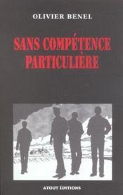 Sans Competence Particuliere - Intérieur - Format classique