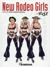 New rodeo girls ; rose garden school - Couverture - Format classique