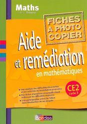 Mathématiques ; CE2 ; fichier photocopiable, aide et remédiation (édition 2002) - Intérieur - Format classique