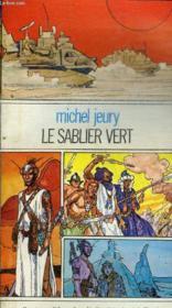 Le Sablier Vert - Collection L'Age Des Etoiles N°5. - Couverture - Format classique