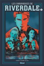Les chroniques de Riverdale T.1 - Couverture - Format classique